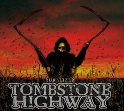 tombstone highway - ruralized